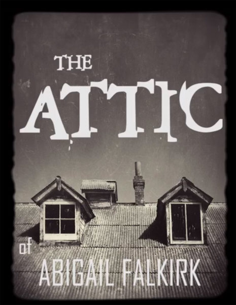The Attic of Abigail Falkirk at The Conundrum